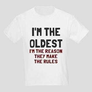 I'm the oldest make rules Kids Light T-Shirt