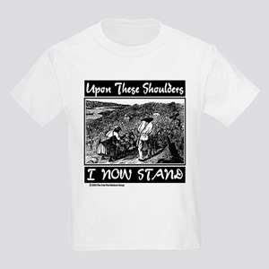 """""""Upon These Shoulders"""" Kids Light T-Shirt"""