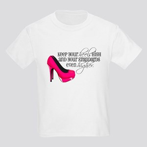 Keep your heels high T-Shirt