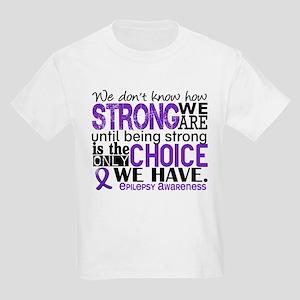 Epilepsy HowStrongWeAre Kids Light T-Shirt