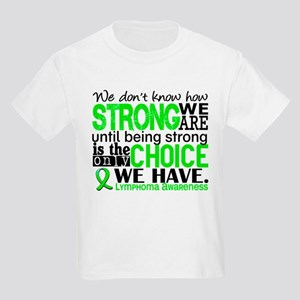 Lymphoma HowStrongWeAre Kids Light T-Shirt