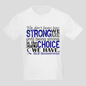 ALS HowStrongWeAre Kids Light T-Shirt