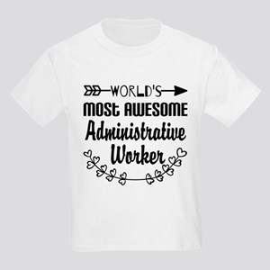 World's Most Awesome Administra Kids Light T-Shirt