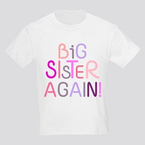 Big Sister Again T-Shirt