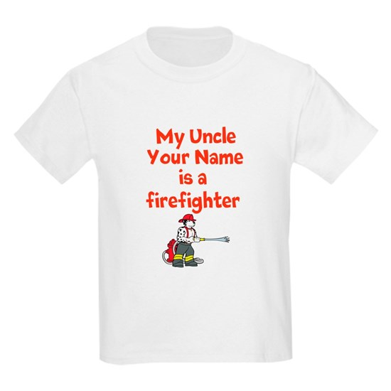 My Uncle (Your Name) Is A Firefighter