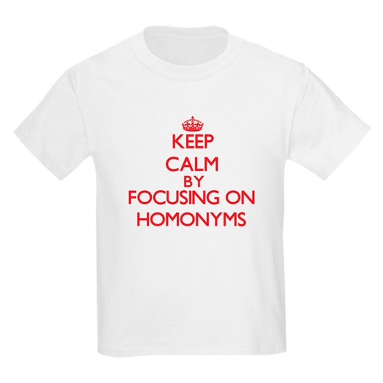 Keep Calm by focusing on Homonyms