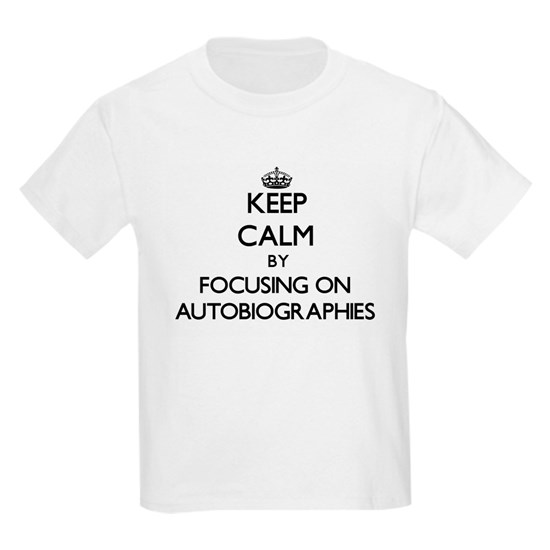 Keep Calm by focusing on Autobiographies