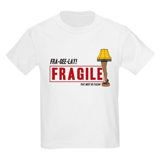 fragile that must be italian kids light t shirt by society cafepress. Black Bedroom Furniture Sets. Home Design Ideas