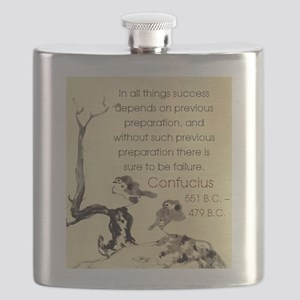 In All Things Success Depends - Confucius Flask