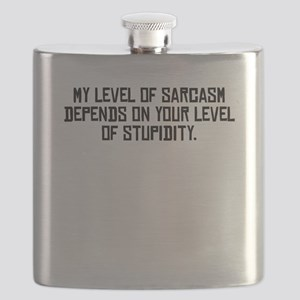My Level Of Sarcasm Flask