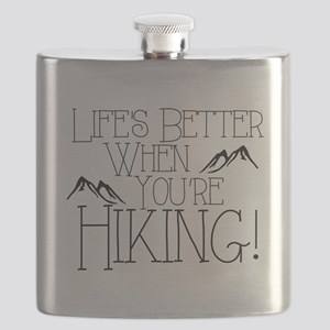 Life's Better when You're Hiking Flask