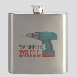 You Know The Drill Flask