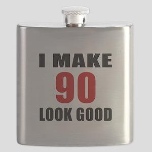 I Make 90 Look Good Flask