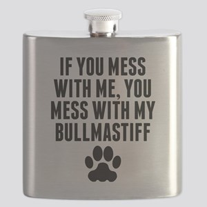 You Mess With My Bullmastiff Flask