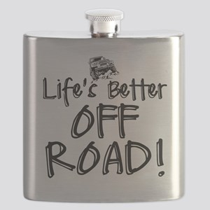Lifes Better Off Road Flask