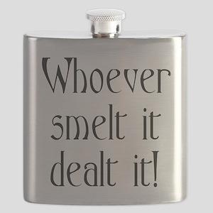 whoeversmeltitdealtit Flask
