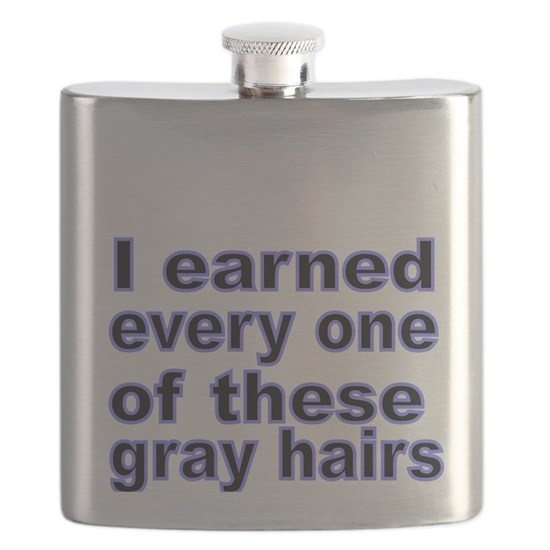I earned every one of these gray hairs