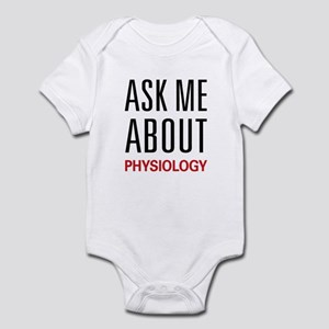 Ask Me About Physiology Infant Bodysuit