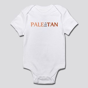 PALE IS THE NEW TAN SHIRT BUM Infant Bodysuit
