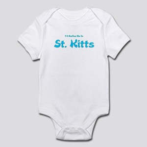 I'd Rather Be...St. Kitts Infant Bodysuit