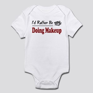 Rather Be Doing Makeup Infant Bodysuit