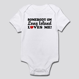 Somebody On Long Island Loves Me Infant Bodysuit