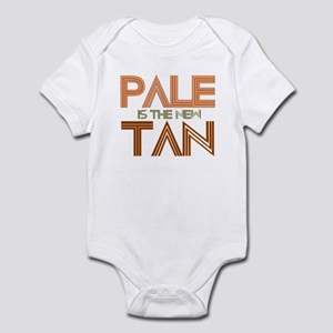 PALE IS THE NEW TAN SHIRT T-S Infant Bodysuit