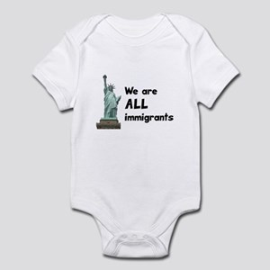 We're all immigrants Infant Bodysuit