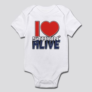 STAYIN ALIVE [I Love/I Heart Staying Alive] Infant