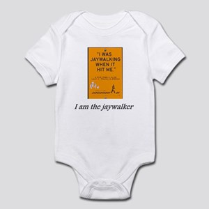 I am the Jaywalker Infant Bodysuit