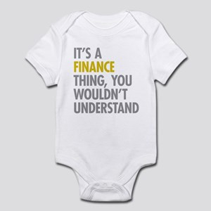 Its A Finance Thing Infant Bodysuit