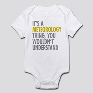 Its A Meteorology Thing Infant Bodysuit