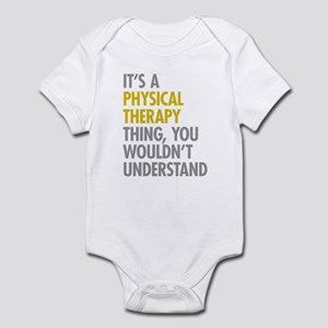 Physical Therapy Thing Infant Bodysuit
