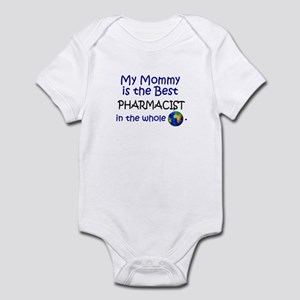 Best Pharmacist In The World (Mommy) Infant Bodysu