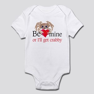 Be Mine-or I'll get crabby Infant Bodysuit