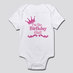 Im the Birthday Girl Infant Bodysuit