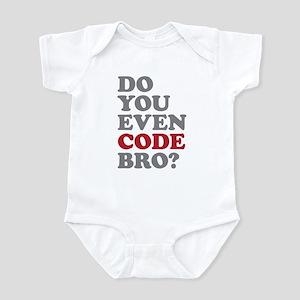 Do You Even Code Bro Infant Bodysuit