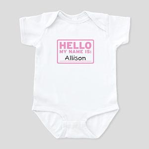 Hello My Name Is: Allison - Infant Bodysuit