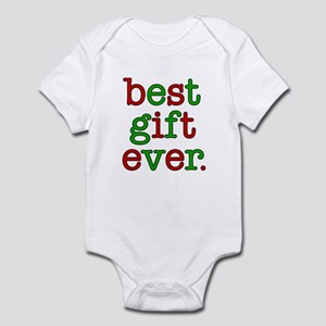 Best Gift Ever Infant Body Suit