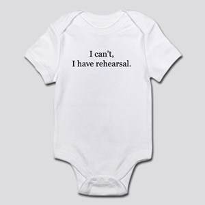 2icant i have rehearsal Body Suit