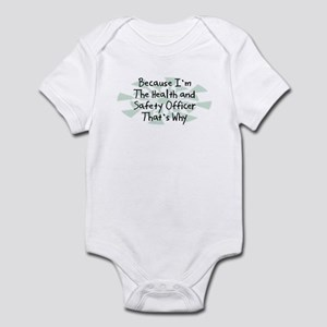 Because Health and Safety Officer Infant Bodysuit