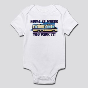HOME IS WHERE YOU PARK IT! Infant Bodysuit