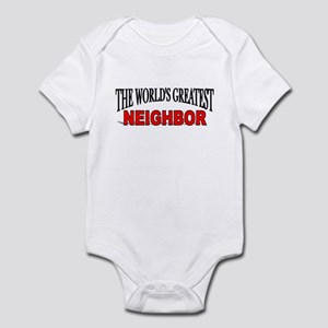 """The World's Greatest Neighbor"" Infant Bodysuit"