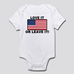 Love It or Leave It Infant Bodysuit