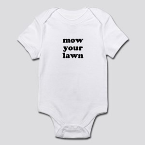Mow Your Lawn Infant Bodysuit