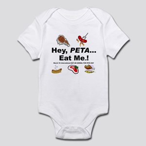 EAT AN ANIMAL FOR PETA DAY Infant Creeper