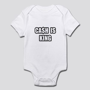 """Cash Is King"" Infant Bodysuit"