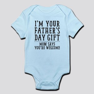 Mom Says You're Welcome Infant Body Suit