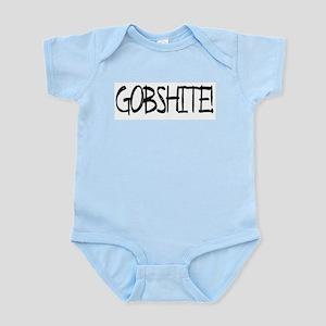 """Gobshite"" Infant Creeper Body Suit"