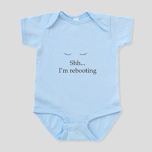 Shh... I'm rebooting Infant Bodysuit